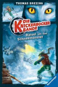 Die Knickerbocker-Bande: Rätsel um das Schneemonster