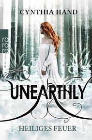 Unearthly - Heiliges Feuer