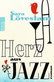 Herz aus Jazz