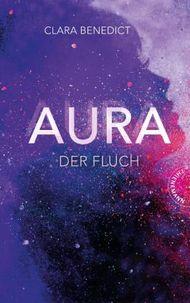 Aura 3: Aura – Der Fluch