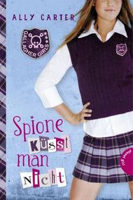 Gallagher Girls - Spione küsst man nicht