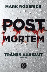 Post Mortem - Tränen aus Blut