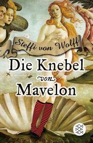 Die Knebel von Mavelon