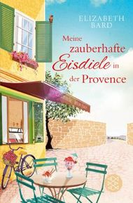 Meine zauberhafte Eisdiele in der Provence