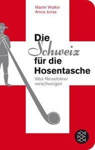 Die Schweiz für die Hosentasche