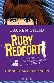 Ruby Redfort – Giftiger als Schlangen