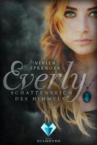 Everly 1: Schattenreich des Himmels