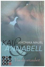 Kai & Annabell - Von dir verzaubert