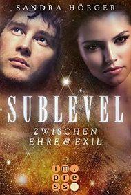 SUBLEVEL 3: Zwischen Ehre und Exil