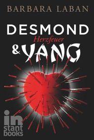 Desmond und Yang, Band 1: Herzfeuer