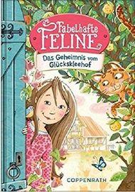 Fabelhafte Feline - Das Geheimnis vom Glückskleehof