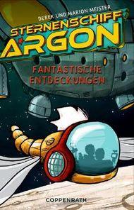 Sternenschiff Argon: Fantastische Entdeckungen