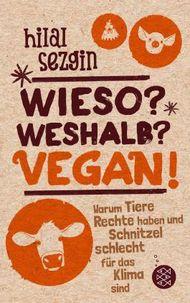 Wieso? Weshalb? Vegan!