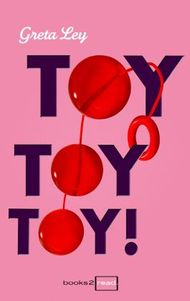 Toy, Toy, Toy!