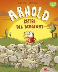 Arnold, Retter der Schafheit