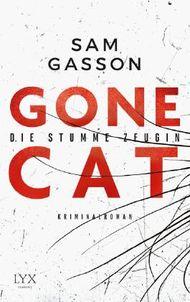 Gone Cat - Die stumme Zeugin