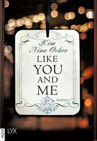 Like You and Me (Upper East Side-Reihe 2)