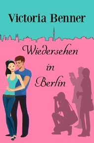 Lotte / Wiedersehen in Berlin