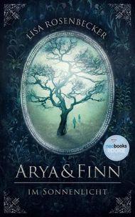 Arya & Finn - Im Sonnenlicht