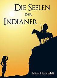 Die Seelen der Indianer