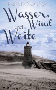 Wasser, Wind und Weite