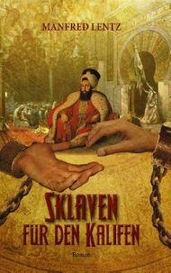 Sklaven für den Kalifen