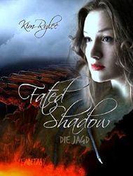 Fated Shadow: Die Jagd