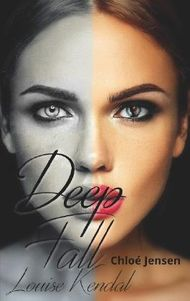 Deep Fall - Louise Kendal
