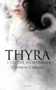 Thyra und die Hexenjäger
