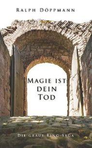 Magie ist dein Tod