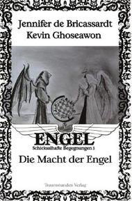 Engel - Schicksalhafte Begegnungen / Die Macht der Engel