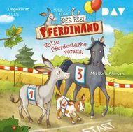 Der Esel Pferdinand 3 - Volle Pferdestärke voraus!