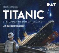Titanic – 24 Stunden bis zum Untergang
