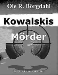 Kowalskis Mörder (Marek-Quint-Trilogie)
