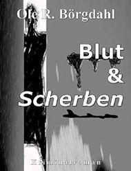 Blut und Scherben (Marek-Quint-Trilogie)