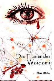 Die Tränen der Waidami (Die Piraten der Waidami)