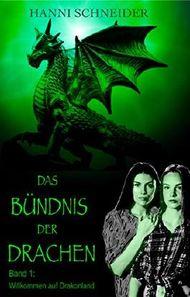 Das Bündnis der Drachen: Willkommen auf Drakonland