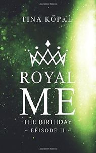 Royal Me - The Birthday