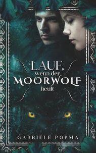 Lauf, wenn der Moorwolf heult