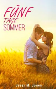 Fünf Tage Sommer