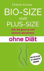 Bio-Size statt Plus-Size