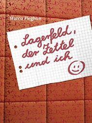 Lagerfeld, der Zettel und ich