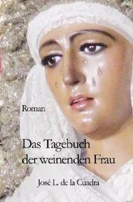 Das Tagebuch der weinenden Frau