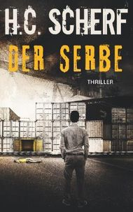 Der Serbe (Spelzer/Hollmann 2)
