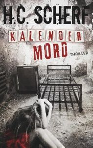 Kalendermord (Spelzer/Hollmann 1)