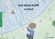Das kleine Schiff im Wind