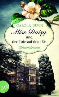 Miss Daisy und der Tote auf dem Eis