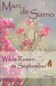 Wilde Rosen im September
