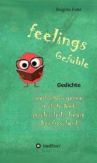feelings/ Gefühle: Gedichte