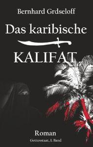 Das karibische Kalifat